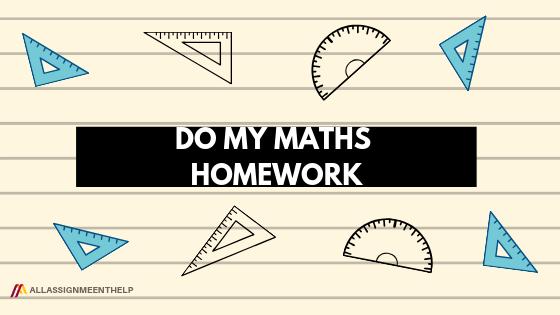 Do My Maths Homework