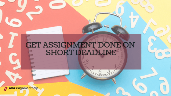GET-ASSIGNMENT-DONE-ON-SHORT-DEADLINE