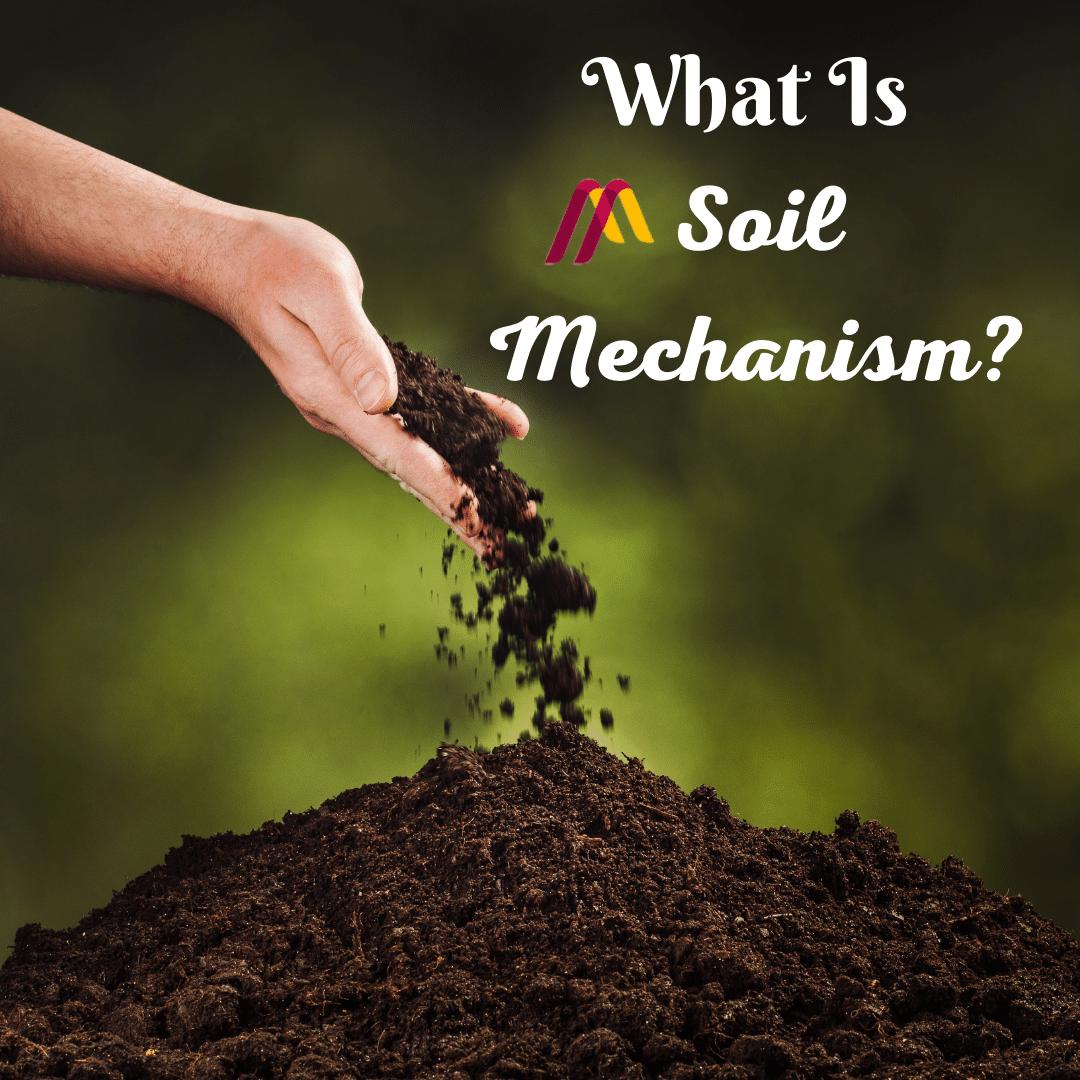soil mechanism