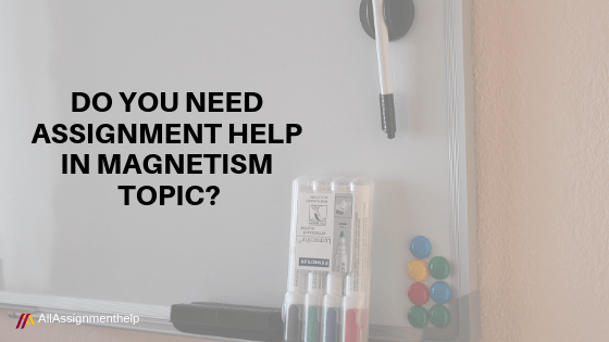 ASSIGNMENT-HELP-IN-MAGNETISM
