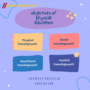 Objective of physical education