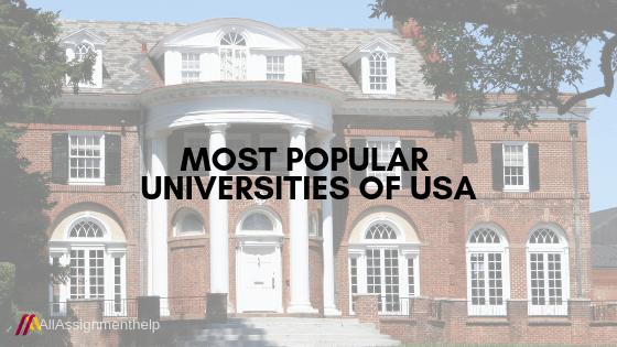 Most Popular Universities of USA | AllAssignmentHelp.com - Best Academic Helper US and Australia