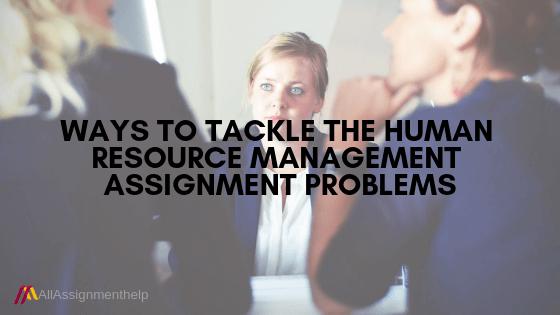 HUMAN-RESOURCE-MANAGEMENT-ASSIGNMENT