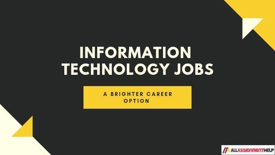 Information technology jobs