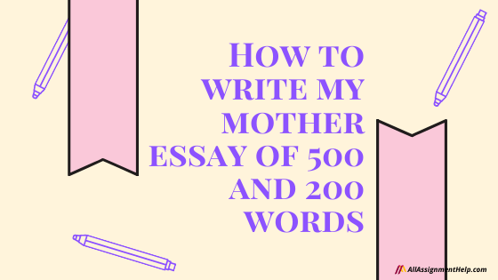 my-mother-essay-500-words